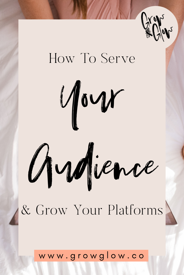 how to serve your audience