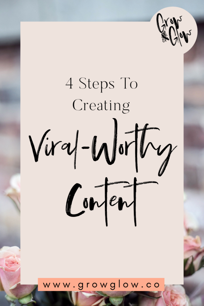 creating viral worthy content