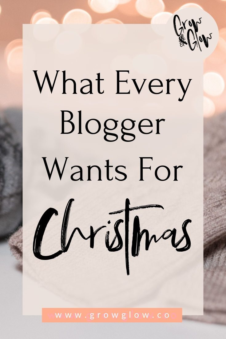What Every Blogger Wants for Christmas